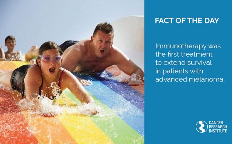 Immunotherapy Fact of the Day: Immunotherapy was the first treatment to extend survival in patients with advanced melanoma.