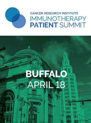 CRI Immunotherapy Patient Summit in Buffalo on April 18, 2020